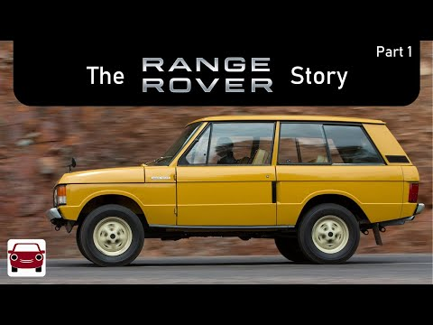 The Range Rover Story (1970-1994)